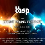 Discussor - The Bright Sound Podcast 017 (feat. High Energy)