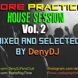 """""""More Practice"""" House Session Vol. 2"""