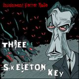 Three Skeleton Key