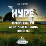 #TheHype Wednesday Morning Freestyle - Hip-Hop and Rap mix - @DJ_Jukess