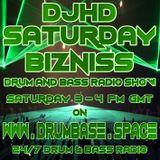DJHD Saturday Bizniss Show 45 August 18th 2018 on www.drumbase.space