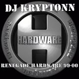 Renegade Hardware 99-00 - DJ Kryptonn