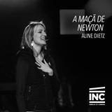 A Maçã de Newton // Aline Dietz (12/07/15)
