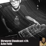 Ohrwurm Cloudcast #24: Azim Fathi