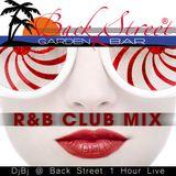 1 Hour R&B Club Mix @ Back Street Mixed By DjBj
