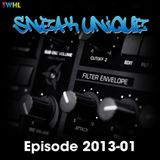Sneak Unique - Episode 2013-01