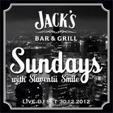Sundays with Slaventii Smile (Live dj set at Jack's Bar 30.12.20012)