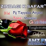 24th.Sept.2012 Zindagi k Safar With Rj Tayyaba Anjani