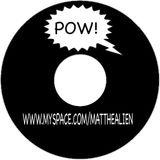 POW!! PT 1 , 2 & 3 - 2008