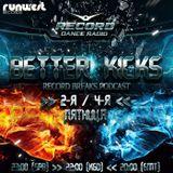 BETTER KICKS PODCAST - VOL.10 (DJ HUZ feat Rubi Dan)