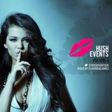 Brad James Presents...Hush Events Vol 4