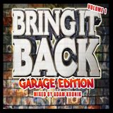 BRING IT BACK VOLUME 1 (UK GARAGE)