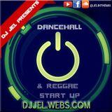 DJ JEL PRESENTS | 2015 DANCEHALL/REGGAE START UP