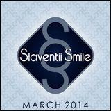 Slaventii Smile - March 2014