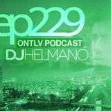 ONTLV PODCAST - Trance From Tel-Aviv - Episode 229 - Mixed By DJ Helmano