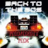 Back To The 80s! (Midnight Mix)