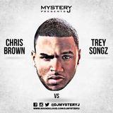 @DJMYSTERYJ - Chris Brown VS Trey Songz