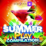 VA - Summer Play Compilation 2014 (30 Dance Tunes) (2014)