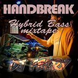 Handbreak Mix_004 - Mixed by Fezry