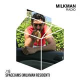Milkman Radio #16 Spacejams