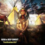 GASA & Deep Sunset - Pacification 053