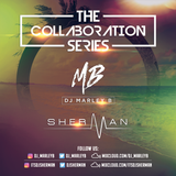 DJ Marley B & DJ Sherman |The Collaboration Series |