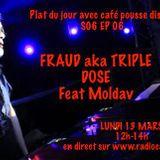 Plat du jour avec café pousse disque S06 Ep06 : FRAUD aka Dr. OnOff