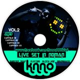 KNNO - LIVE IN NOMAN INTERNACIONAL @ CAPITULO 18 - 15-06-2013 (Live Set)