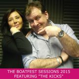 "The Boatfest Sessions 2015 Featuring ""The Kicks"""