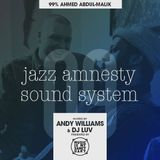 "JAZZ AMNESTY SOUND SYSTEM - #09 ""99% Ahmed Abdul-Malik"""