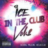 DJ Ice - In The Club Vol.2