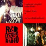 Lumberjacks in Hell Radio Show August 2013
