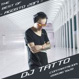 THE BEST OF AGOSTO 2017 - MIX BY - DJ TATTO