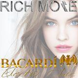RICH MORE: BACARDI® ELECTROCHIC 27/06/2013