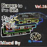 Dance To The 80s Vol 16