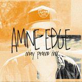 Amine Edge - May 2012 - Promo Mix