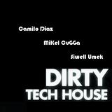 Dirty Tech House - Camilo Diaz & MiKel CuGGa & SiWell & UmeK