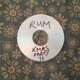 The Rum Music Xmas Experience 2016 Selected by Russell Cuzner