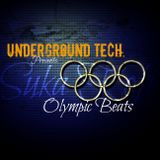 Underground Tech. /// Olympic Beats