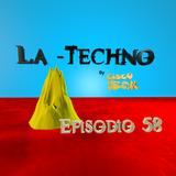 La Techno By CiscoYeah Episodio 58