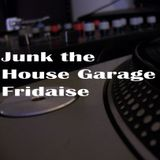 Junk the House Garage Fridays