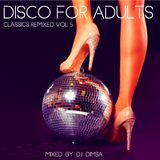 Disco For Adults - Classics Remixed Vol 5 (2019)