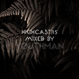 HIGHCAST 15 mixed by YOUTHMAN