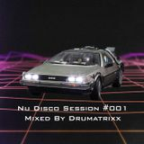 Nu Disco Session #001 Mixed By Drumatrixx