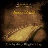 Jazzy Night ( Tribute to PM) - Jody D(igital)-Jay Mix Set