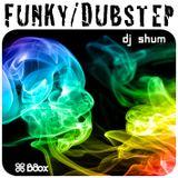 DJ Shum - Funky vs. Dubstep