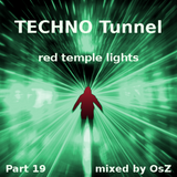TECHNO Tunnel - Part 19 (red temple lights)
