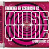Housequake Vol. 02