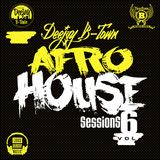 DJ B-TOWN - AFRO HOUSE SESSIONS VOL:6