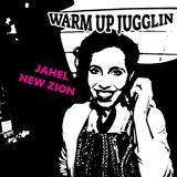 Jahel New Zion - Warm Up Juggling  - 7.4 .17